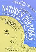 Nature's Purposes Analyses of Function and Design in Biology