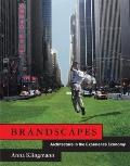 Brandscapes : Architecture in the Experience Economy