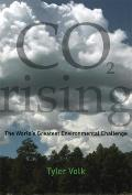 CO2 Rising : The World's Greatest Environmental Challenge
