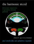 Harmonic Mind Vol. 1 : From Neural Computation to Optimality-Theoretic Grammar - Cognitive A...