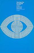 The Open Eye in Learning: The Role of Art in General Education - Richard Bassett - Paperback