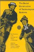 Social Construction of Technological Systems New Directions in the Sociology and History of ...