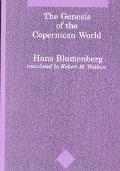 Genesis of the Copernican World