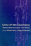 Lives of the Laureates Thirteen Nobel Economists