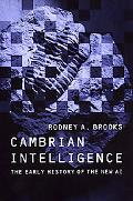 Cambrian Intelligence The Early History of the New Ai