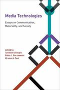 Media Technologies : Essays on Communication, Materiality, and Society