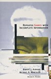 Repeated Games with Incomplete Information (MIT Press)