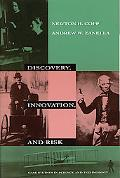 Discovery, Innovation, and Risk Case Studies in Science and Technology