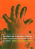 Investigations in Universal Grammar A Guide to Experiments on the Acquisition of Syntax and ...