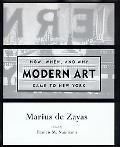 How, When, and Why Modern Art Came to New York