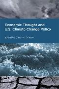 Economic Thought and U.S. Climate Change Policy (American and Comparative Environmental Policy)