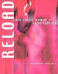 Reload Rethinking Women + Cyberculture