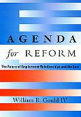 Agenda for Reform The Future of Employment Relationships and the Law