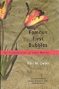 Famous First Bubbles The Fundamentals of Early Manias