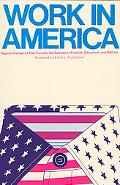 Work in America Report of a Speical Task Force to the Secretary of Health, Education and Wel...