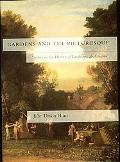 Gardens and the Picturesque Studies in the History of Landscape Architecture