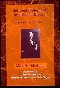 Between Philosophy and Social Science Selected Early Writings
