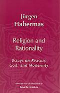 Religion and Rationality Essays on Reason, God, and Modernity