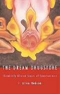 Dream Drugstore Chemically Altered States of Consciousness