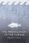 Privatization of the Oceans