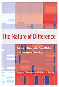 The Nature of Difference: Sciences of Race in the United States from Jefferson to Genomics