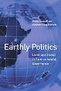 Earthly Politics Local and Global in Environmental Governance