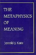 Metaphysics of Meaning