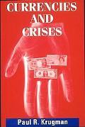 Currencies and Crises