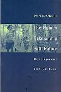 Human Relationship With Nature Development and Culture