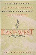 East-West Migration The Alternatives