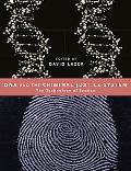 Dna And The Criminal Justice System The Technology Of Justice