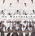 On Weathering The Life of Buildings in Time