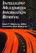 Intelligent Multimedia Information Retrieval