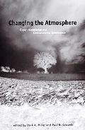 Changing the Atmosphere Expert Knowledge and Environmental Governance