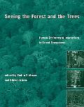 Seeing the Forest and the Trees Human-Environment Interactions in Forest Ecosystems