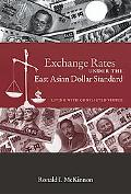 Exchange Rates Under the East Asian Dollar Standard Living With Conflicted Virtue