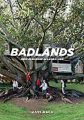 Badlands: New Horizons in Landscape