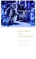 Gordian Knot Political Gridlock on the Information Highway