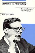 Economics for Policymaking: Selected Essays of Arthur M. Okun