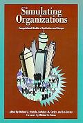 Simulating Organizations Computational Models of Institutions and Groups