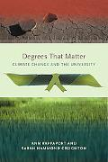 Degrees That Matter Climate Change and the University