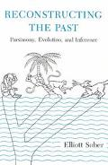 Reconstructing the Past Parsimony, Evolution, and Inference