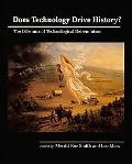 Does Technology Drive History? The Dilemma of Technological Determinism