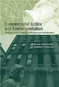 Environmental Justice And Environmentalism The Social Justice Challenge to the Environmenal ...