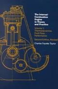 Internal-Combustion Engine in Theory and Practice Thermodynamics, Fluid Flow, Performance