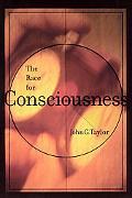 Race for Consciousness
