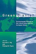 Green Giants? Environmental Policies of the United States and the European Union