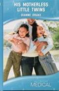 His Motherless Little Twins (Medical Romance)
