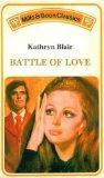 Battle of Love (Mills & Boon classics)