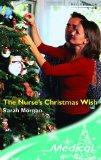 THE NURSES'S CHRISTMAS WISH (MEDICAL ROMANCE)